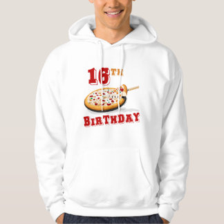 16th Birthday Pizza Party Hooded Pullover