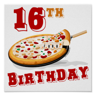 16th Birthday Pizza Party Poster