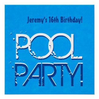 16th Birthday Pool Party Save the Date P04Z Poster
