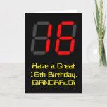"[ Thumbnail: 16th Birthday: Red Digital Clock Style ""16"" + Name Card ]"