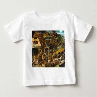 16th Century Dutch Art & Famous Proverb Baby T-Shirt