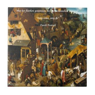 16th Century Dutch Art & Famous Proverb Ceramic Tile