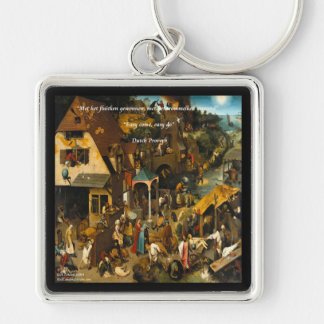 16th Century Dutch Art & Famous Proverb Keychain