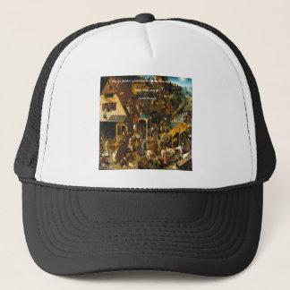 16th Century Dutch Art & Famous Proverb Trucker Hat