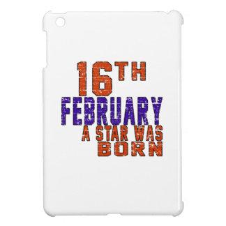 16th February a star was born Case For The iPad Mini