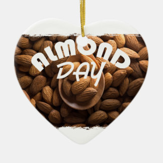 16th February - Almond Day - Appreciation Day Ceramic Ornament