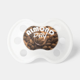 16th February - Almond Day - Appreciation Day Pacifier