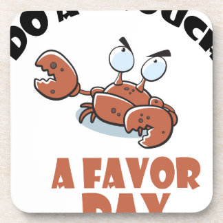 16th February - Do a Grouch a Favor Day Coaster