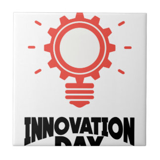 16th February - Innovation Day - Appreciation Day Tile