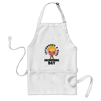 16th February Introduce A Girl To Engineering Day Adult Apron