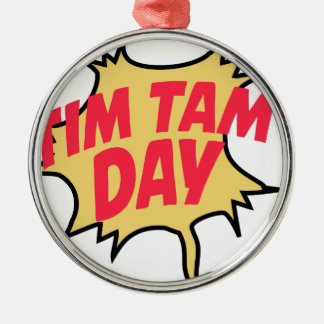 16th February - Tim Tam Day - Appreciation Day Metal Ornament