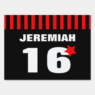 16th or Any Teen Year Red Black Stripes Star A12A Sign