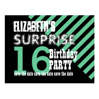 16th Surprise Birthday Save the Date STRIPES 16AZ Post Card