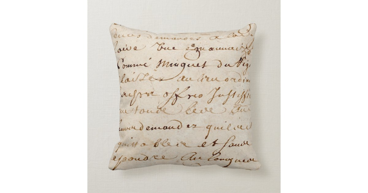 Throw Pillows With French Script : 1700s Vintage French Script Grunge Parchment Paper Throw Pillow Zazzle.com