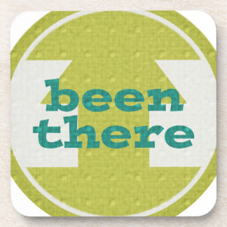 17053 BEEN THERE SAYING COMMENTS BEVERAGE COASTERS