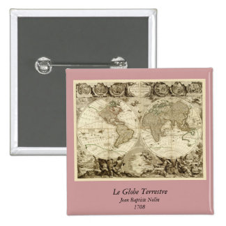 1708 World Map by Jean Baptiste Nolin 2 Inch Square Button