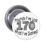 170 Pounds Lost Button