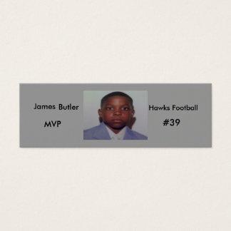 172606 james 100x75, James, Hawks Football, MVP... Mini Business Card