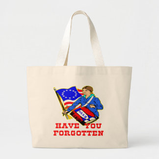 1776 Have You Forgotten Canvas Bags