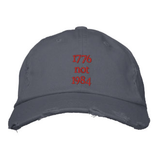 1776 not 1984 embroidered hat