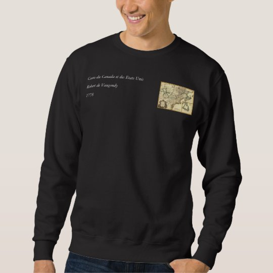 1778 Map of Canada and the United States Sweatshirt