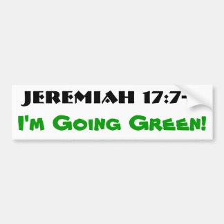17:7 de Jeremiah - verde que va 8 Pegatina Para Auto