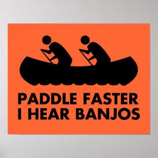 $17.95 Paddle Faster I Hear Banjos Poster