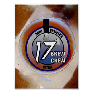 17 Brew Crew Logo Poster (on a beer)