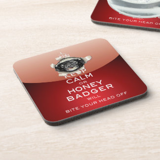 [17] Keep Calm or Honey Badger… Drink Coaster
