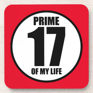 17 - prime of my life coaster