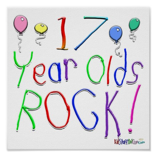17 Year Olds Rock ! Poster