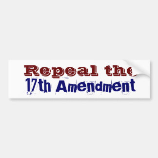 17th amendment car bumper sticker