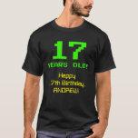 """[ Thumbnail: 17th Birthday: Fun, 8-Bit Look, Nerdy / Geeky """"17"""" T-Shirt ]"""