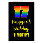 [ Thumbnail: 17th Birthday: Fun, Colorful, Happy, Rainbow # 17 Card ]