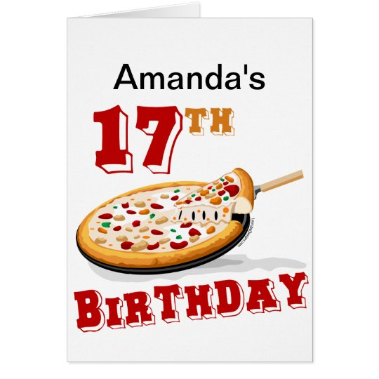 17th Birthday Pizza party Card