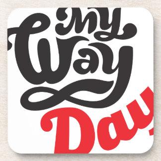 17th February - My Way Day - Appreciation Day Coaster