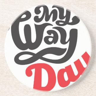 17th February - My Way Day - Appreciation Day Sandstone Coaster