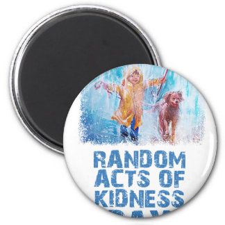 17th February - Random Acts Of Kindness Day Magnet
