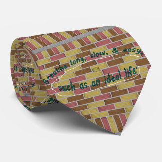 17th Quote; Breathe long, slow, & easy... Neck Tie