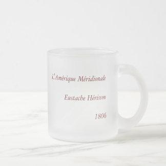 1806 Map - L'Amérique Méridionale Frosted Glass Coffee Mug