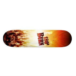 180 Degree Burn Skateboard
