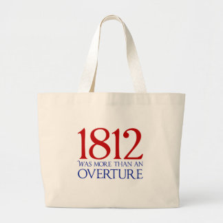 1812 Was More Than an Overture Tote Bag