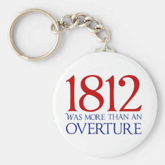 1812 Was More Than an Overture Keychain