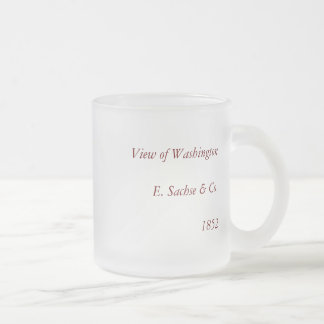 1852 Color Lithograph - View of Washington Frosted Glass Coffee Mug