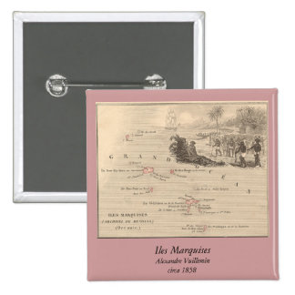 1858 Map Iles Marquises, France (Marquesas Island) 2 Inch Square Button