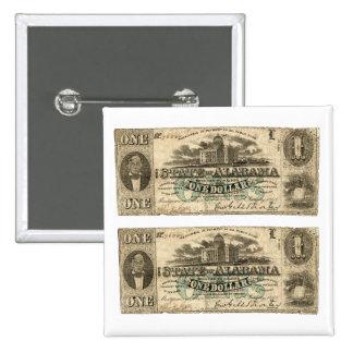 1863 Alabama One Dollar Bill Pinback Button