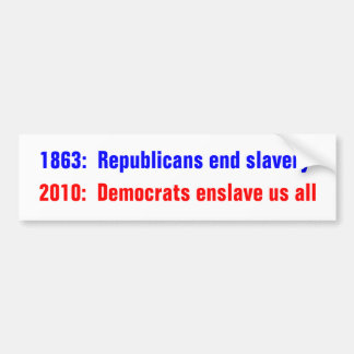 1863:  Esclavitud del final de los republicanos, 2 Pegatina De Parachoque