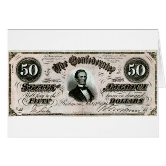 1864 Confederate Fifty Dollar Note Greeting Card