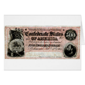 1864 Confederate Five Hundred Dollar Note Greeting Card