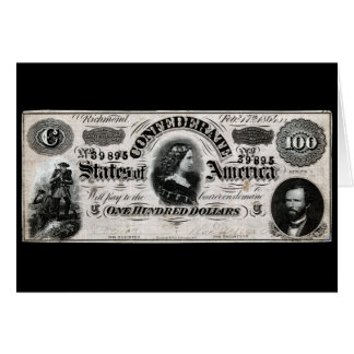 1864 Confederate One Hundred Dollar Note Greeting Card